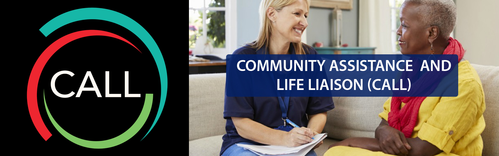 Community Assistance and Life Liaison